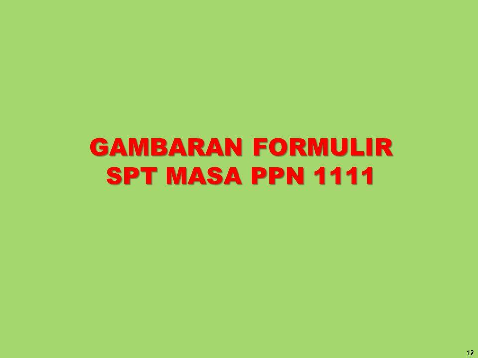 GAMBARAN FORMULIR SPT MASA PPN 1111 12