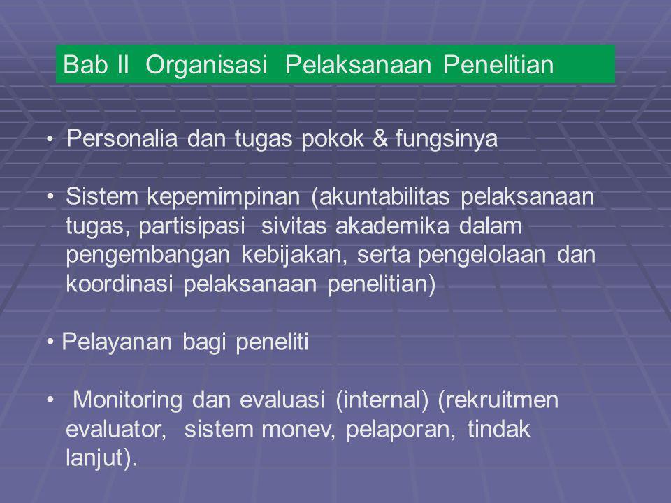 Personalia dan tugas pokok & fungsinya Sistem kepemimpinan (akuntabilitas pelaksanaan tugas, partisipasi sivitas akademika dalam pengembangan kebijaka