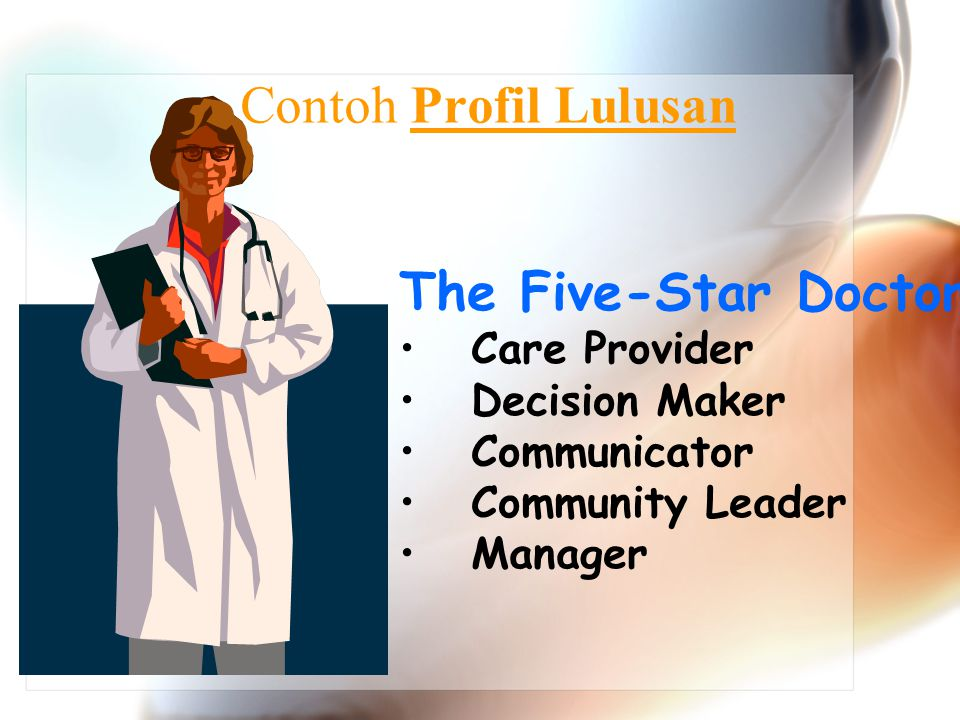 Contoh Profil Lulusan The Five-Star Doctor Care Provider Decision Maker Communicator Community Leader Manager