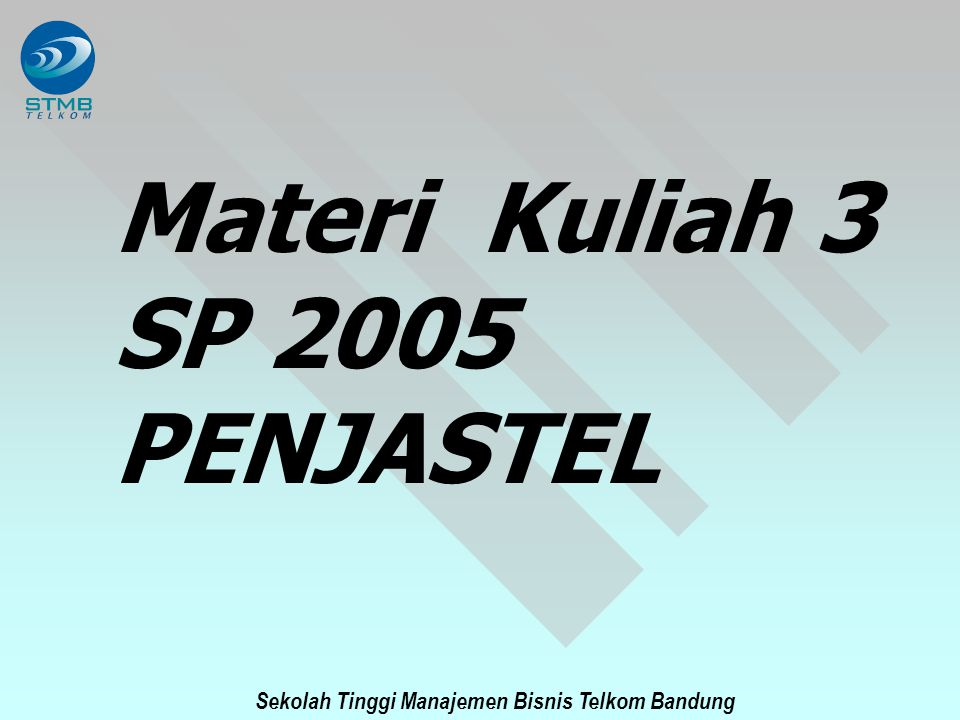 Sekolah Tinggi Manajemen Bisnis Telkom Bandung NT PBX PSTN N-ISDN PSPDN 30B+D 2B+D BRAPRA Basic ISDN Concepts TA FAX Passive bus