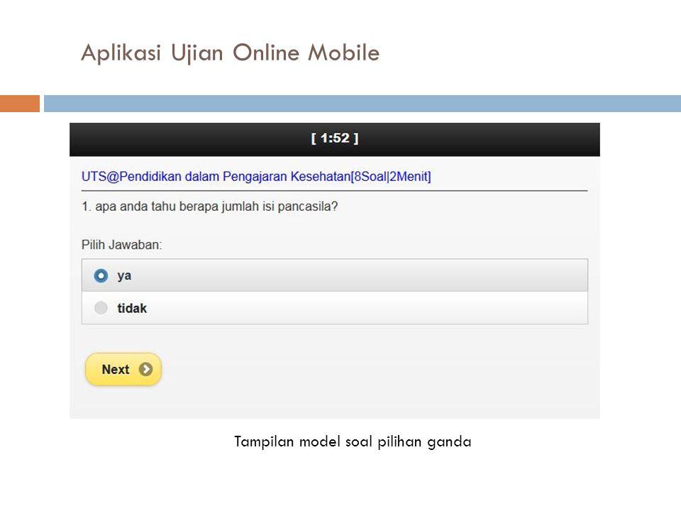 Aplikasi Ujian Online Mobile Tampilan model soal pilihan ganda
