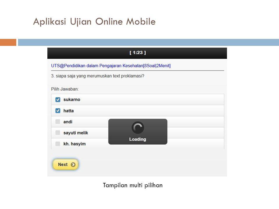 Aplikasi Ujian Online Mobile Tampilan multi pilihan