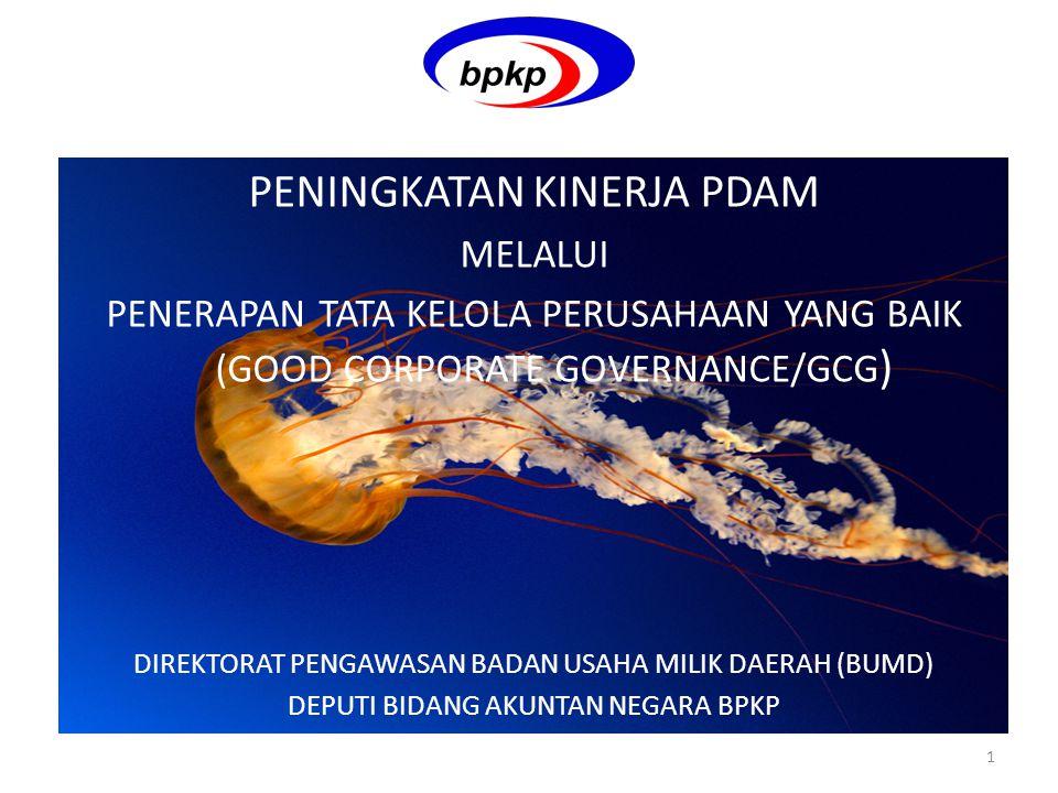 PAPARAN HASIL AUDIT KINERJA PDAM TAHUN BUKU 2011 PADA WORKSHOP SISTEM PENYEDIAAN AIR MINUM Bandung, 20 September 2012 1 PENINGKATAN KINERJA PDAM MELAL