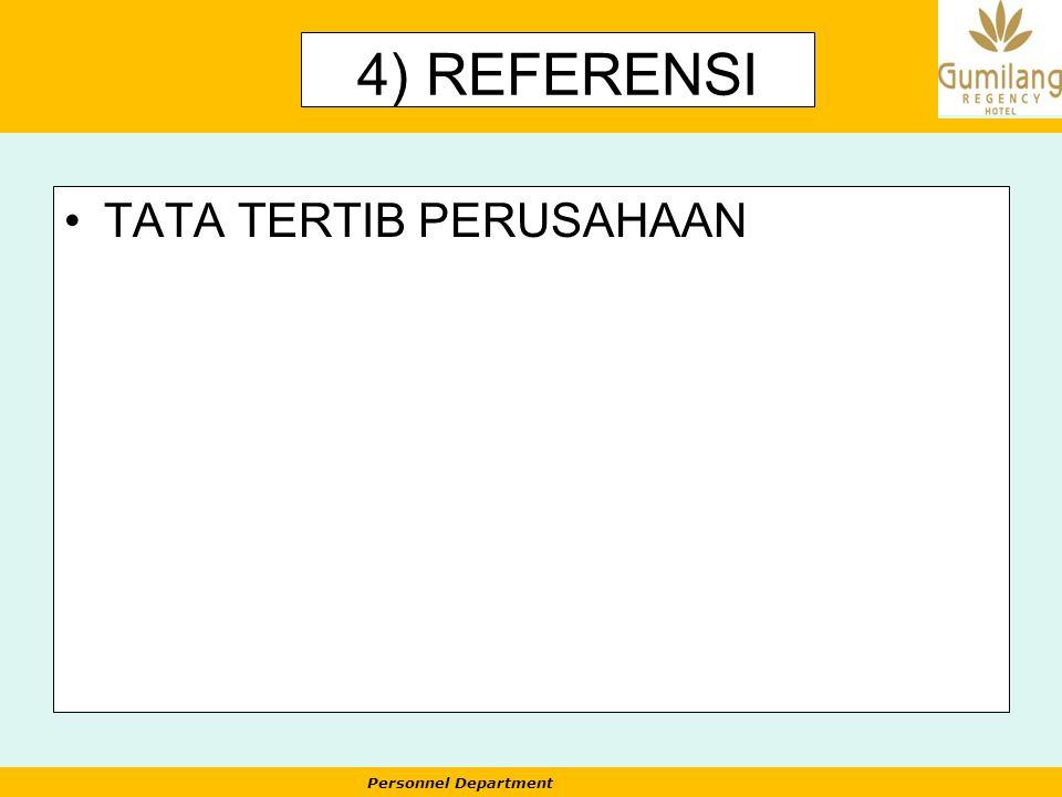 Personnel Department 4) REFERENSI TATA TERTIB PERUSAHAAN