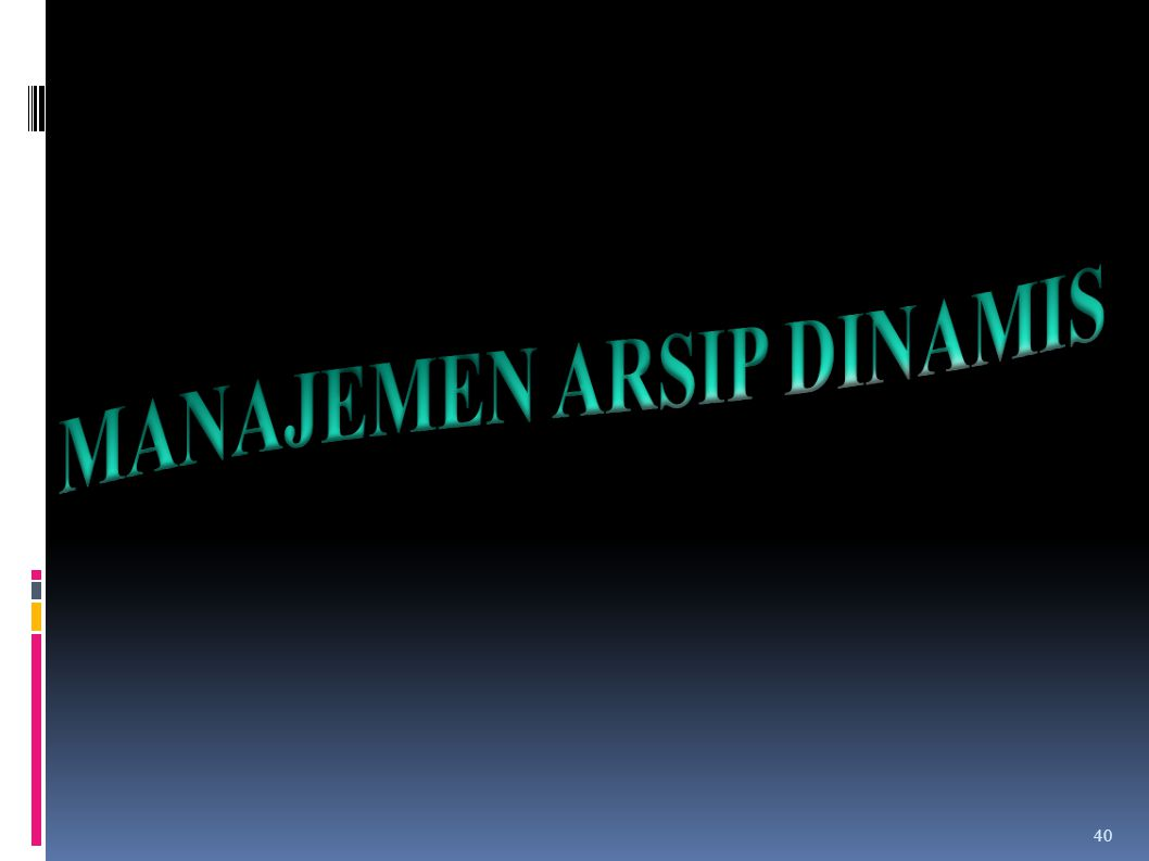 KEBIJAKAN KEARSIPAN NASIONAL ( UU No. 43 Tahun 2009 ) 1.ANRI adalah lembaga kearsipan nasional wajib melaksanakan pengelolaan arsip statis yang berska