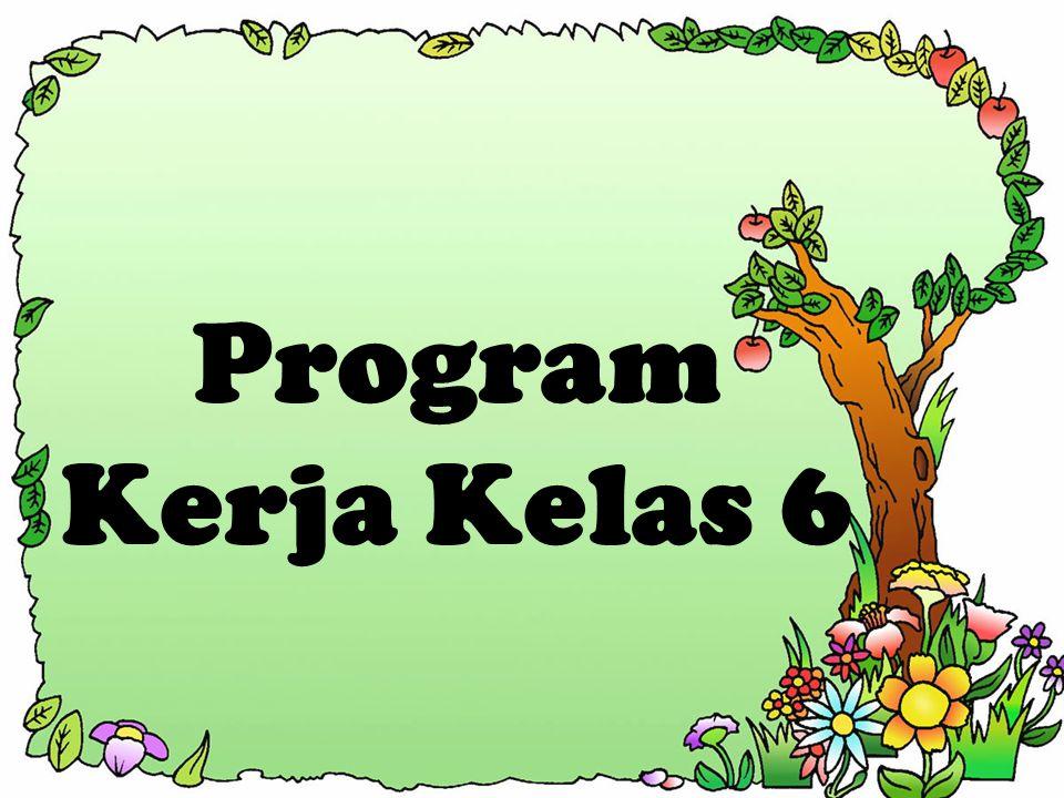 Program Kerja Kelas 6