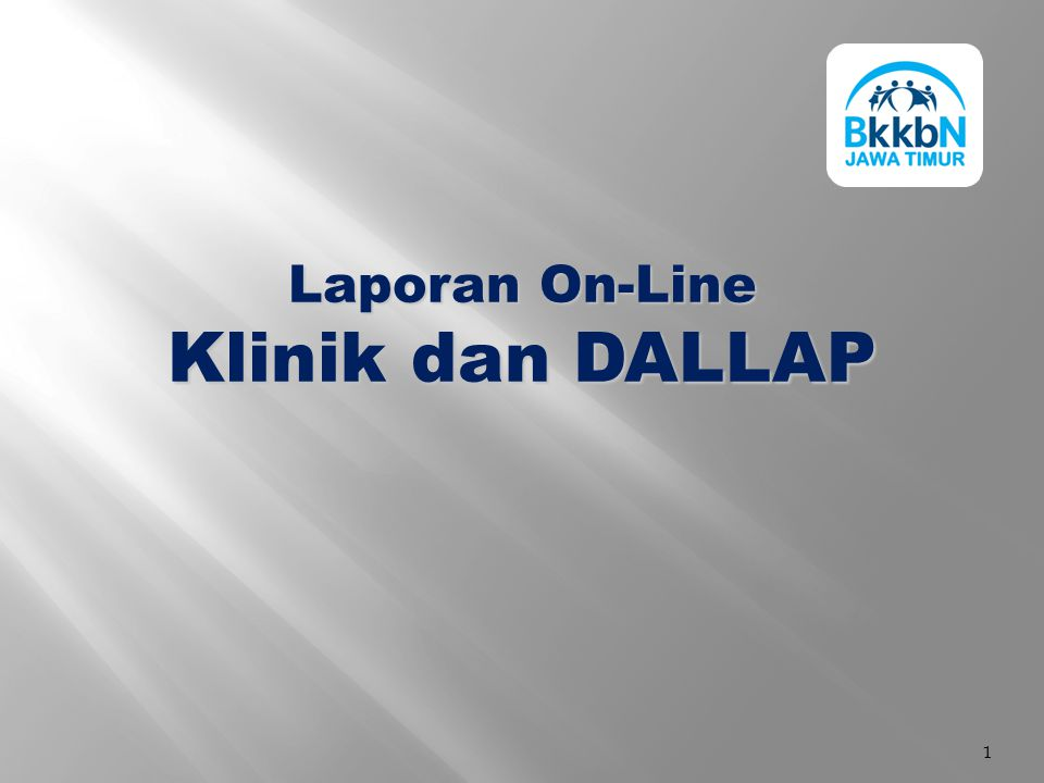 1 Laporan On-Line Klinik dan DALLAP