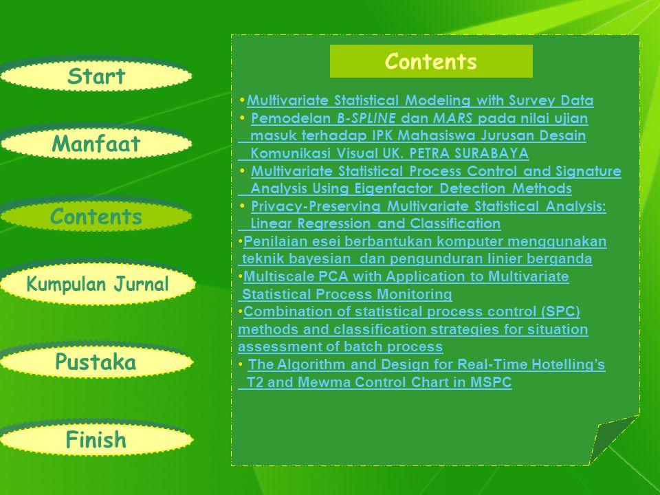 Multivariate Statistical Modeling with Survey Data Multivariate Statistical Modeling with Survey Data Pemodelan B-SPLINE dan MARS pada nilai ujianPemodelan B-SPLINE dan MARS pada nilai ujian masuk terhadap IPK Mahasiswa Jurusan Desain Komunikasi Visual UK.
