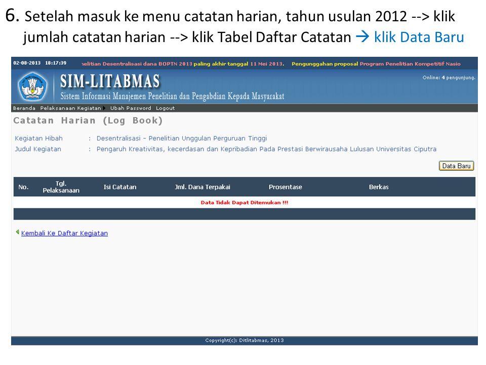 6. Setelah masuk ke menu catatan harian, tahun usulan 2012 --> klik jumlah catatan harian --> klik Tabel Daftar Catatan  klik Data Baru