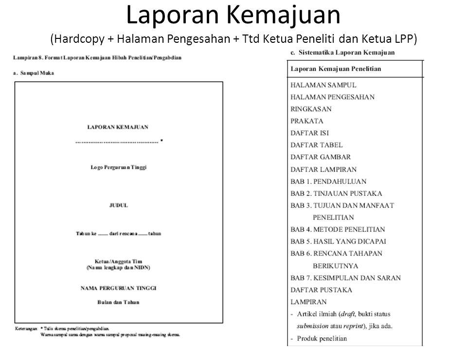 Laporan Kemajuan (Hardcopy + Halaman Pengesahan + Ttd Ketua Peneliti dan Ketua LPP)