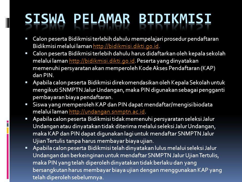  Calon peserta Bidikmisi terlebih dahulu mempelajari prosedur pendaftaran Bidikmisi melalui laman http://bidikmisi.dikti.go.id.http://bidikmisi.dikti