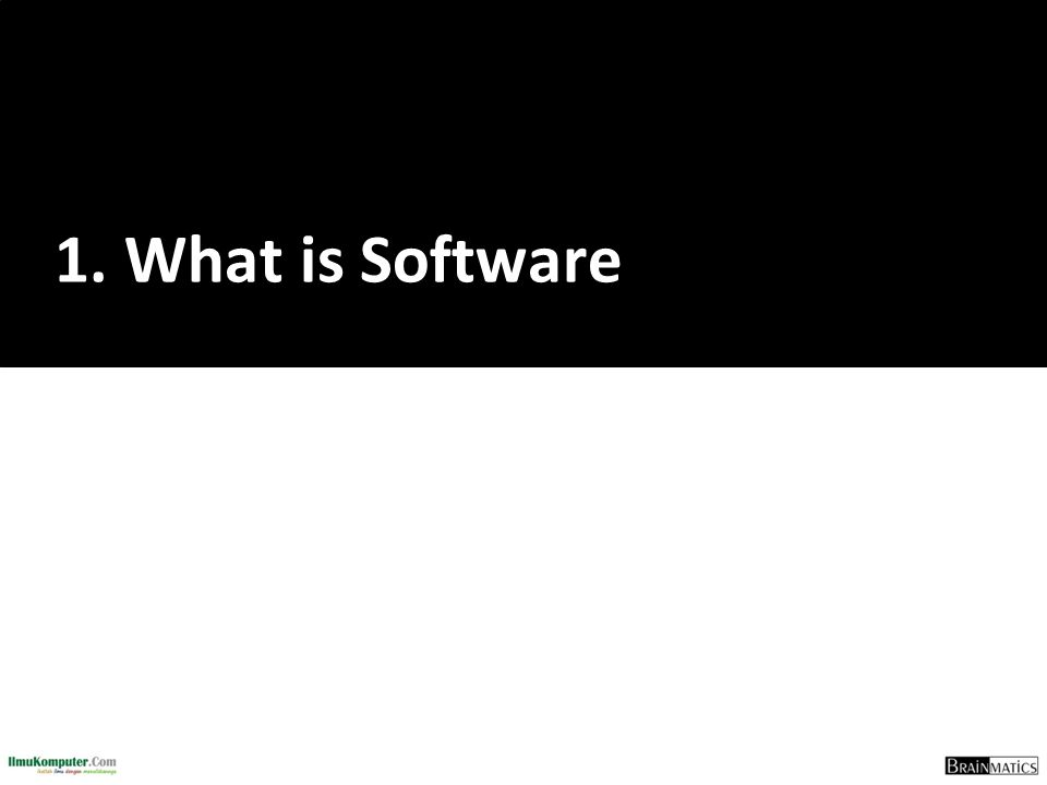 1. What is Software