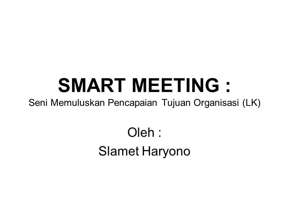 Mengapa (harus ada) Rapat.