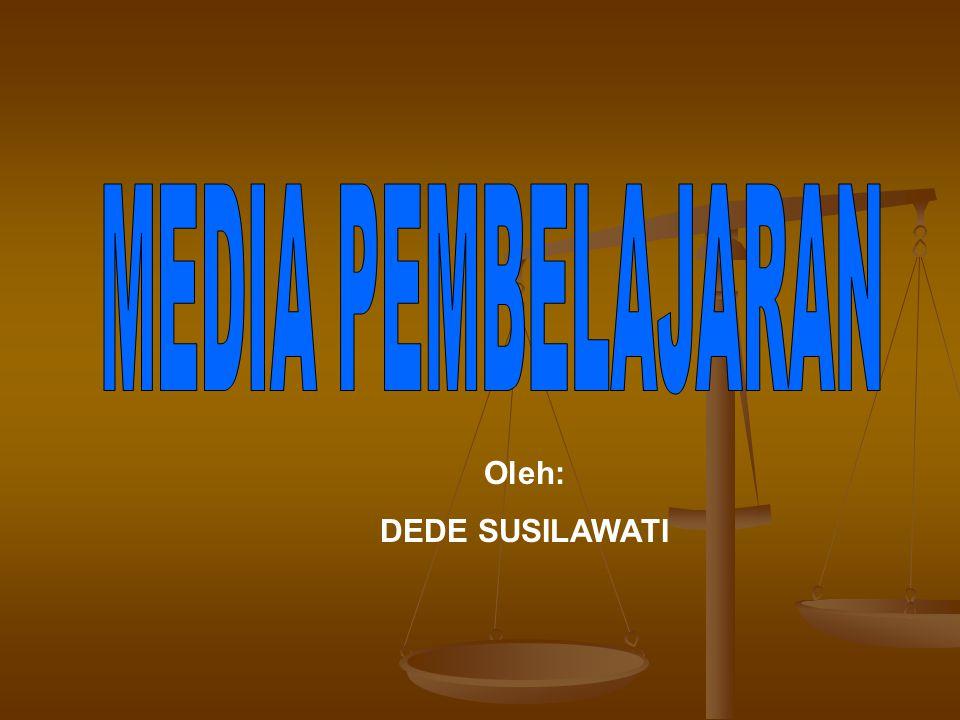 Oleh: DEDE SUSILAWATI