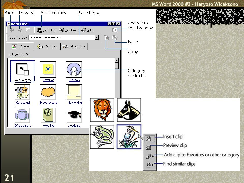 MS Word 2000 #3 – Haryoso Wicaksono 21 ClipArt