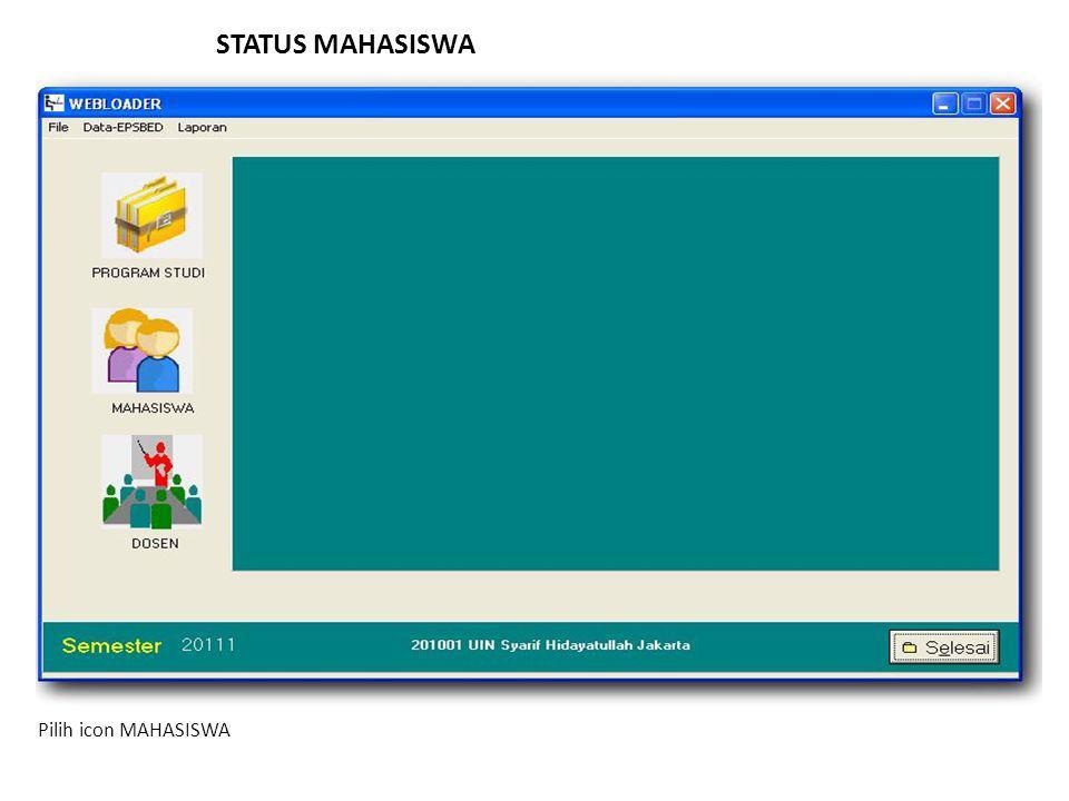 STATUS MAHASISWA Pilih icon MAHASISWA