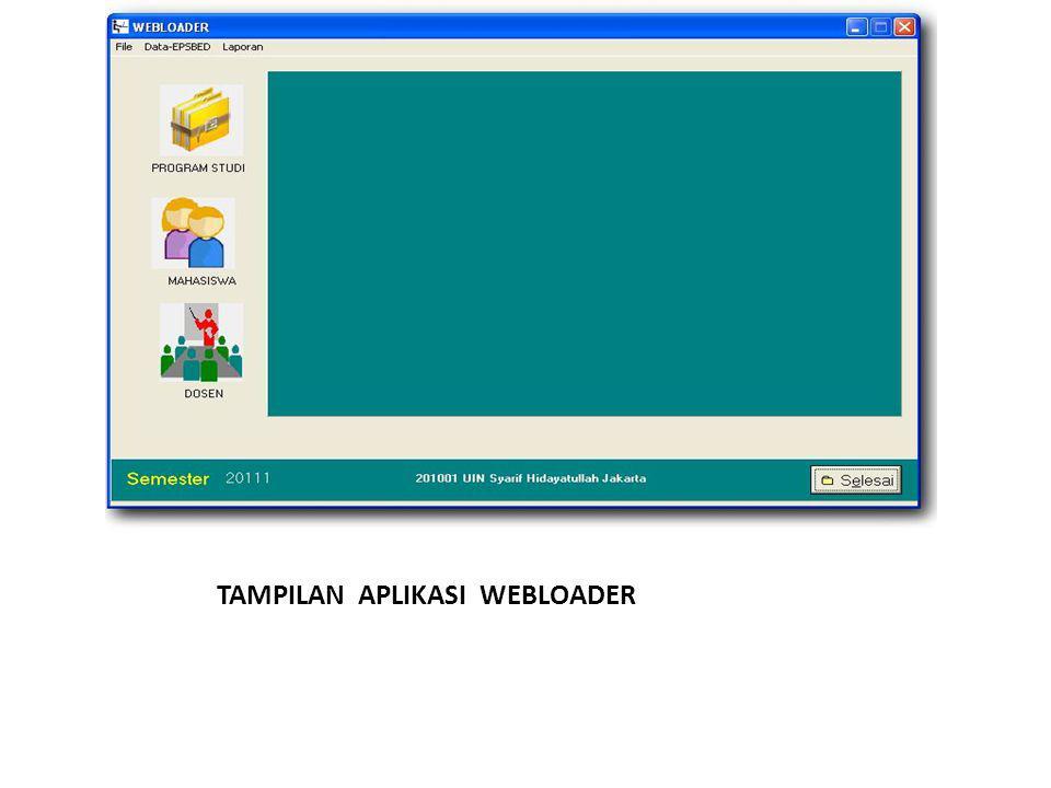 TAMPILAN APLIKASI WEBLOADER