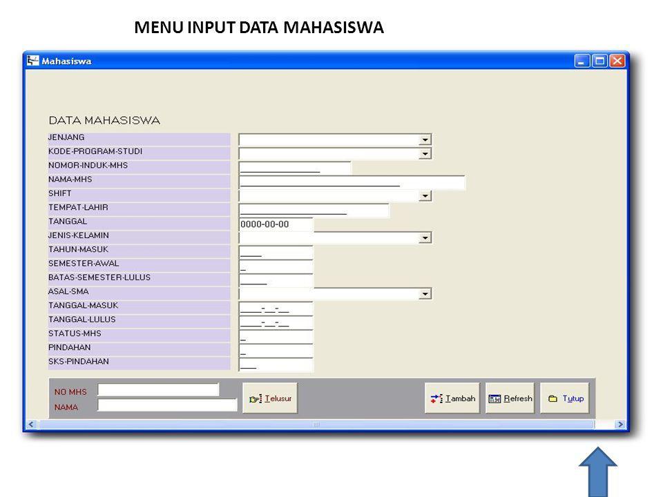 MENU INPUT DATA MAHASISWA