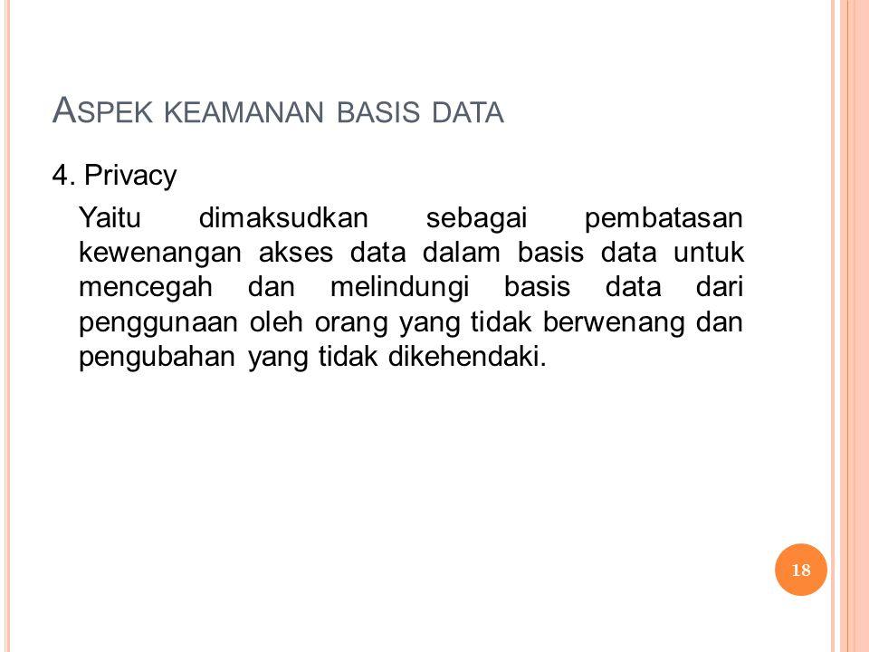 A SPEK KEAMANAN BASIS DATA 4.