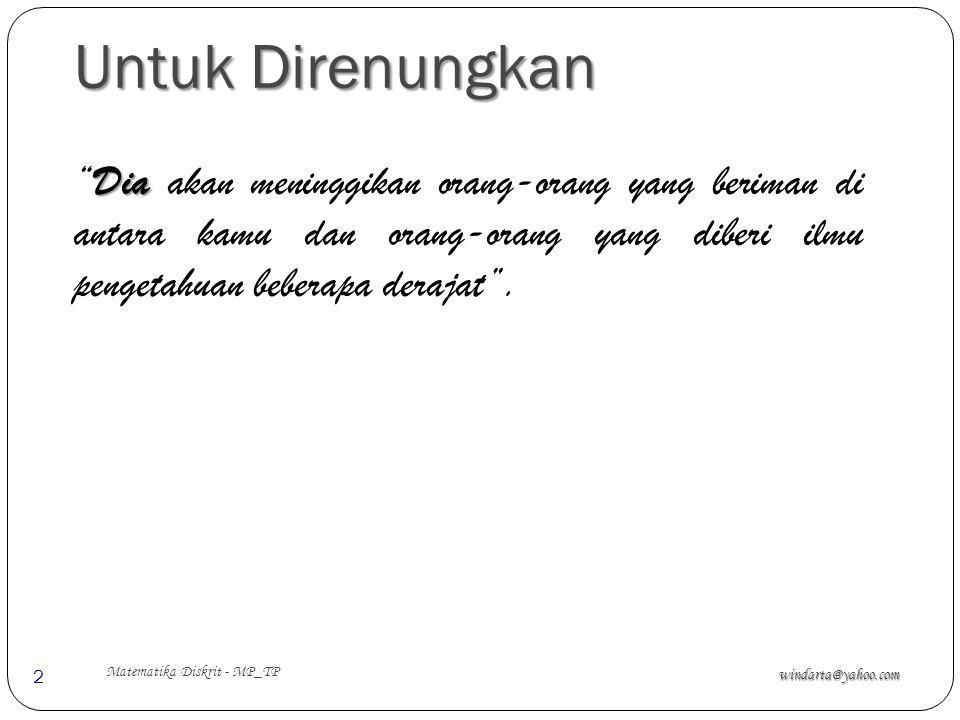 Agenda Pembahasan windarta@yahoo.com Matematika Diskrit - MP_TP 3 1.