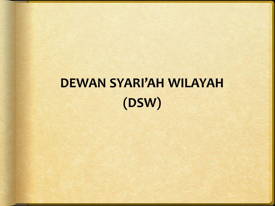 DEWAN SYARI'AH WILAYAH (DSW)