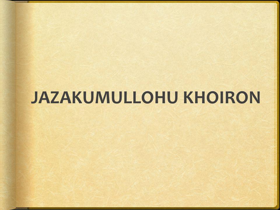 JAZAKUMULLOHU KHOIRON