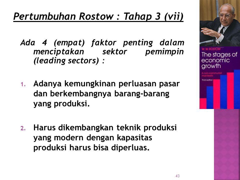 43 Ada 4 (empat) faktor penting dalam menciptakan sektor pemimpin (leading sectors) : 1.