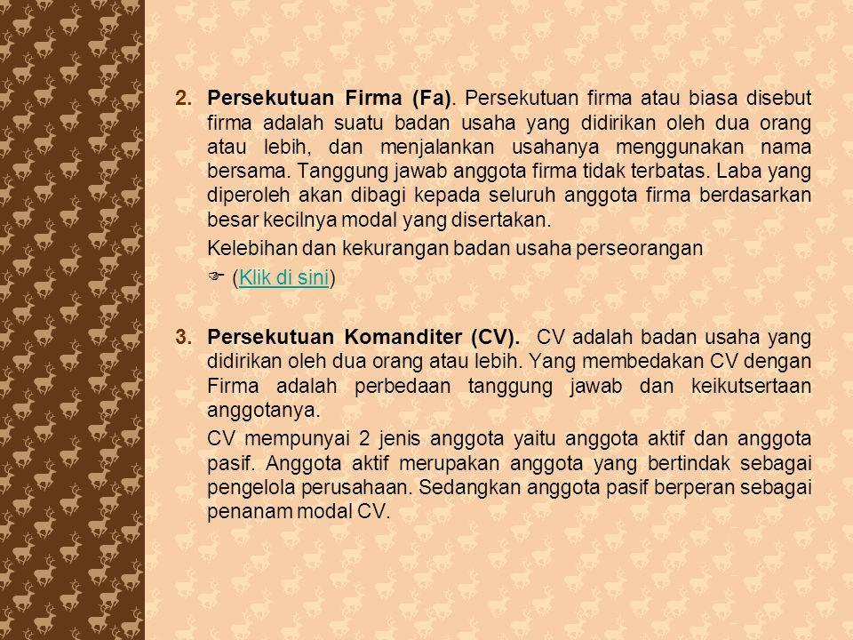 4.Perseroan Terbatas (PT).
