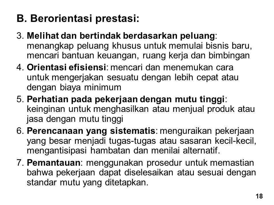 B.Berorientasi prestasi: 3.