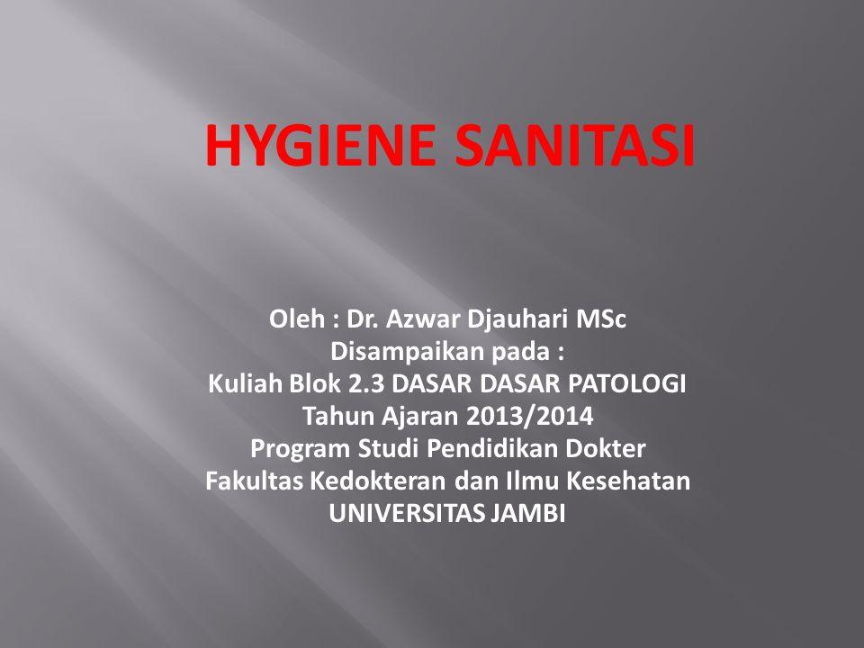  Kata Higiene berasal dari Bahasa Yunani hygieine (artinya healthfull = sehat),  seorang nama dewi kesehatan Yunani (Hygieia).