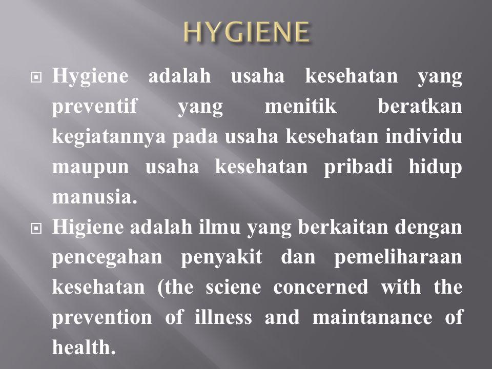  Keadaan dimana seseorang, makanan, tempat kerja atau peralatan aman (sehat) dan bebas pencemaran yang diakibatkan oleh bakteri, serangga, atau binatang lainnya.
