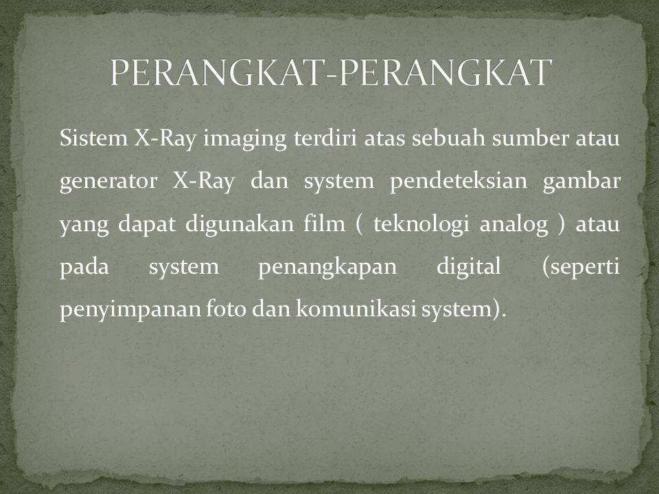 Medical Application Aplikasi pengunaan X- ray machine, pada bidang kedokteran biasanya dipakai pada radiography, Radiotherapy, dan dentistry Security Application Flouroscopy