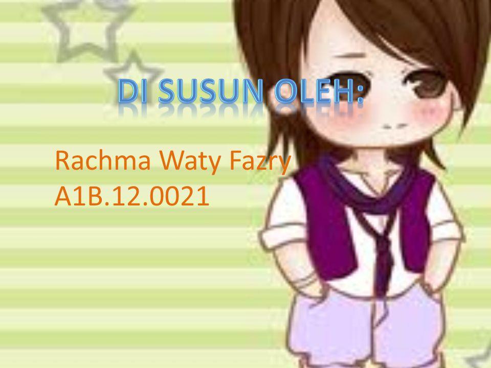 Rachma Waty Fazry A1B.12.0021