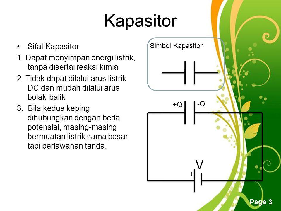 Free Powerpoint Templates Page 3 Kapasitor Sifat Kapasitor 1.
