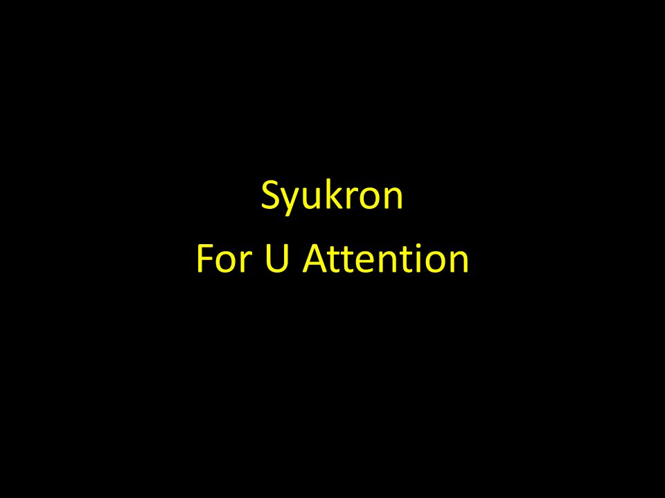 Syukron For U Attention