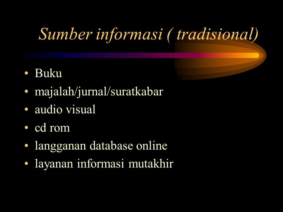 Peranan Perpustakaan dalam melayani masyarakat informasi Peranan tradisional Mediator informasi pilot/petunjuk jalan pendidik
