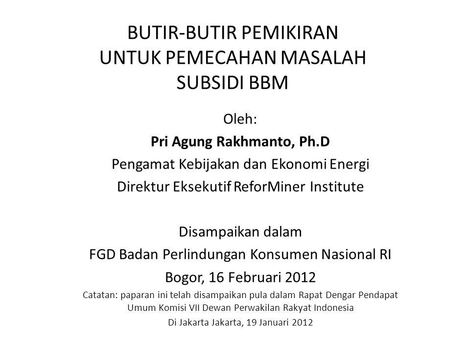 PEMECAHAN MASALAH BBM I.Dalam konteks/batasan UU APBN 2012 II.