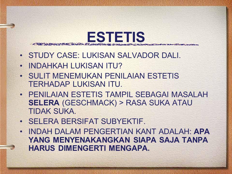 ESTETIS STUDY CASE: LUKISAN SALVADOR DALI.INDAHKAH LUKISAN ITU.