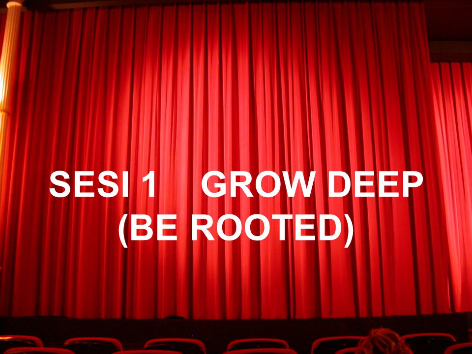 SESI 4 GROW ONWARD (BE FAITHFUL & FRUITFUL)