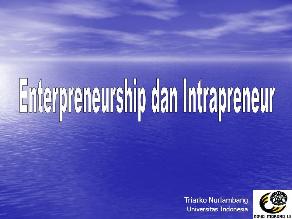 Evolusi Entrepreneurship Istilah Entrepreneur berasal dari Perancis yaitu entreprendre, yang artinya mengambil-alih .
