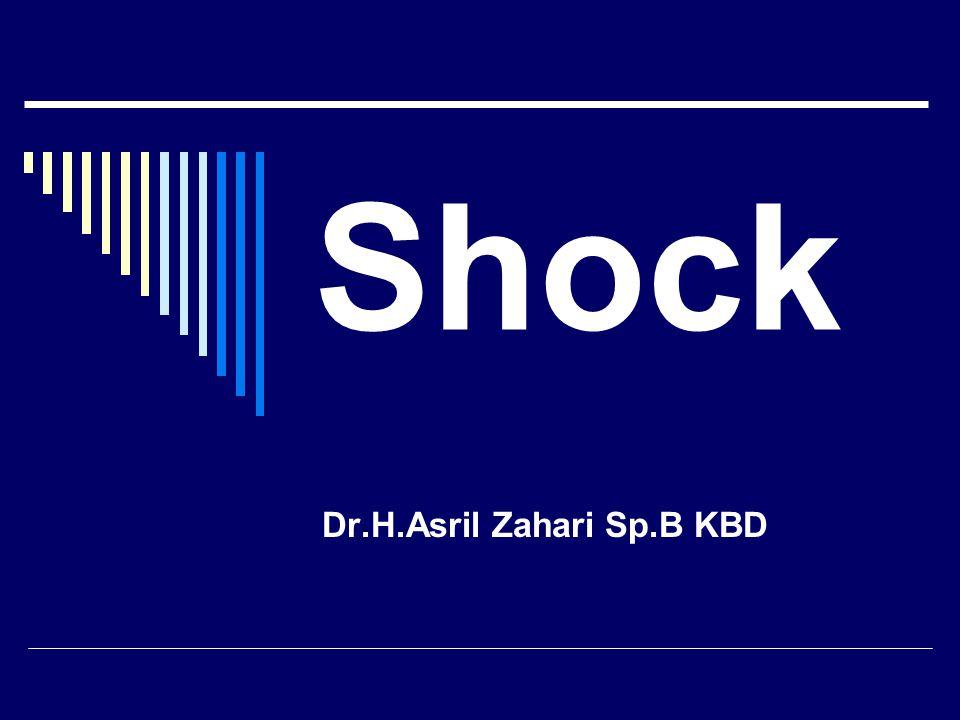 Shock Dr.H.Asril Zahari Sp.B KBD