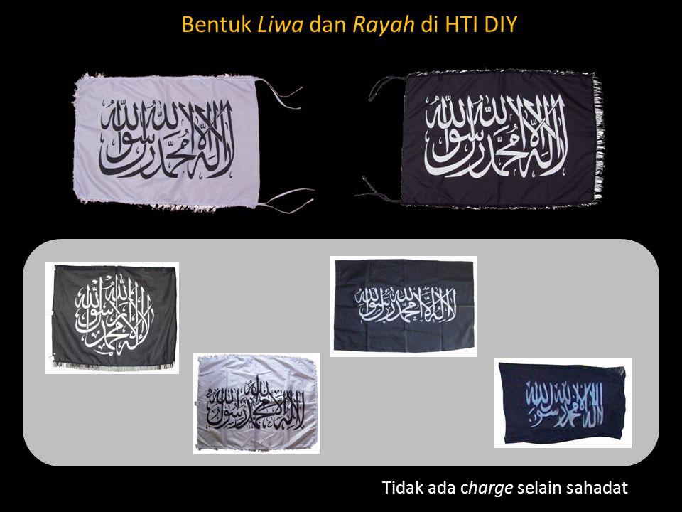 Bentuk Liwa dan Rayah di HTI DIY Tidak ada charge selain sahadat
