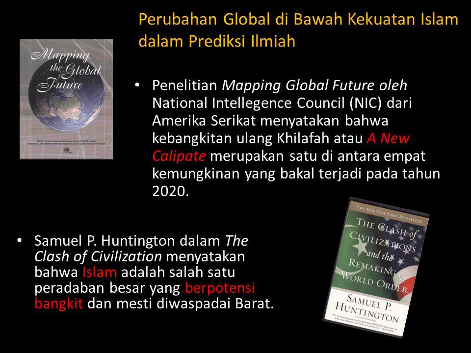 Perubahan Global di Bawah Kekuatan Islam dalam Prediksi Ilmiah Penelitian Mapping Global Future oleh National Intellegence Council (NIC) dari Amerika