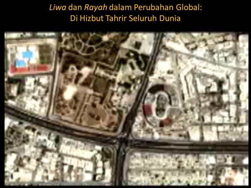 Liwa dan Rayah dalam Perubahan Global: Di Hizbut Tahrir Seluruh Dunia