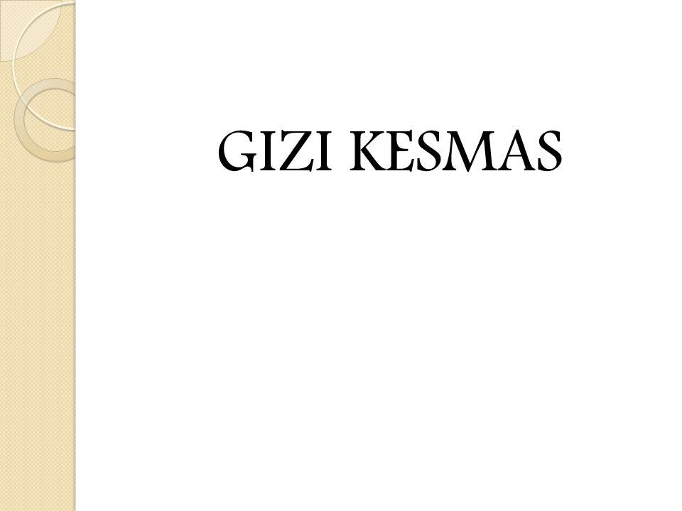 GIZI KESMAS