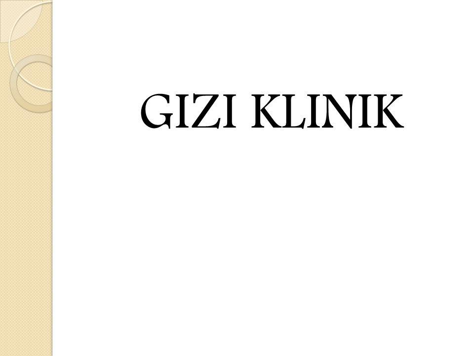 GIZI KLINIK