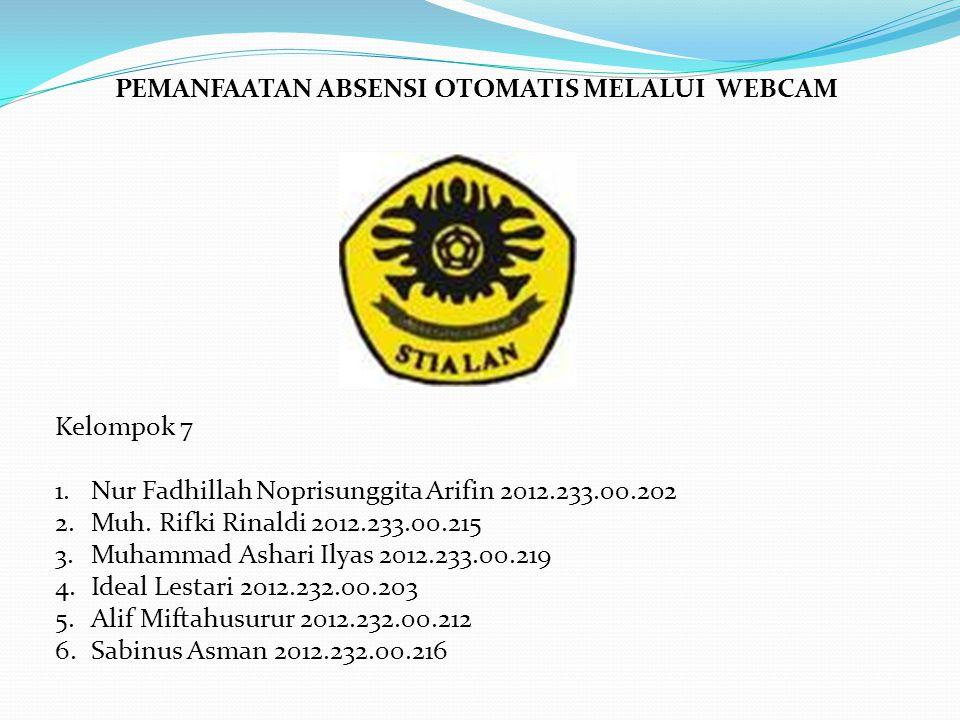 Kelompok 7 1.Nur Fadhillah Noprisunggita Arifin 2012.233.00.202 2.Muh.
