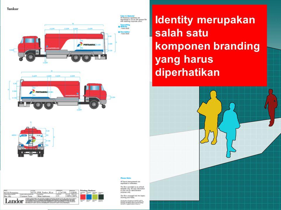 Identity merupakan salah satu komponen branding yang harus diperhatikan