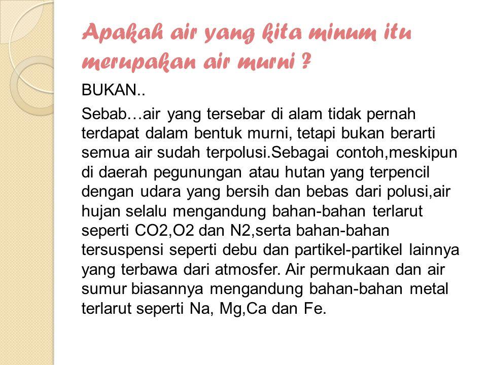 Pencemaran Air di Jakarta  Pencemaran Air tanah Pemantauan terhadap 48 sumur dilakukan di Jakarta pada tahun.