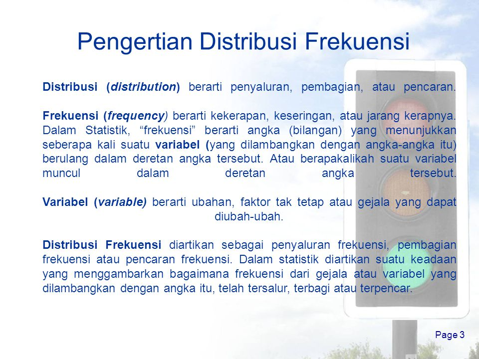 Page 2 Pokok Bahasan 1.Pengertian Distribusi Frekuensi 2.Tabel Distribusi Frekuensi 1)Pengertian 2)Macam Tabel Distribusi Frekuensi 3.Langkah Membuat